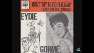 Eydie Gorme - Don't Try To Fight It Baby