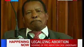 Legalizing abortion: Court hears pro-abortion case, should Kenya take this route?