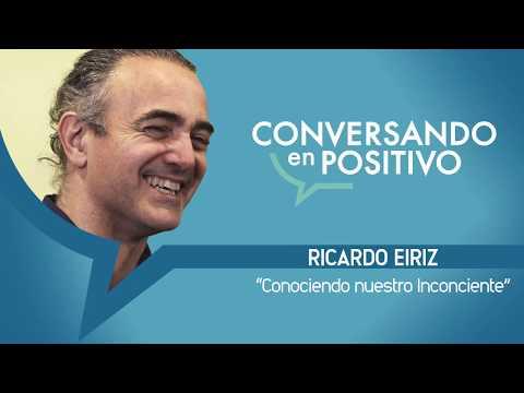 Ricardo Eiriz - Conversando en Positivo
