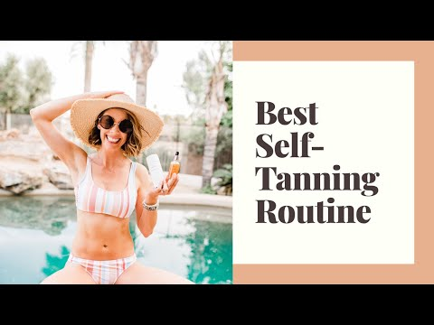 BEST SELF TANNING ROUTINE / Easiest way to apply self tanner and best products