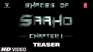 Saaho | Shades Of Saaho | Chapter 1 | Prabhas, Shraddha Kapoor | Bhushan Kumar | T-Series