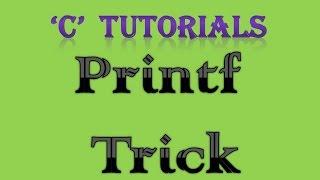 C Programming Tutorial   17 Printf trick