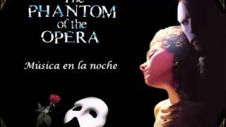 El Fantasma de la Opera - Música en la noche