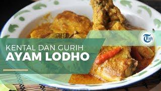 Ayam Lodho - Kuliner Khas Jawa Timur