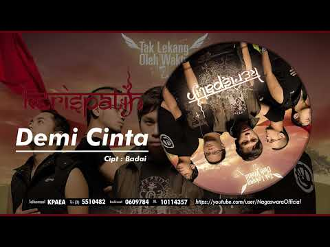 Kerispatih - Demi Cinta (Official Audio Video) - NAGASWARA TV Official