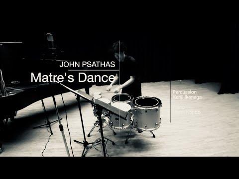 Matre's Dance / John Psathas