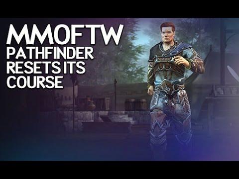 MMOFTW - Pathfinder Resets Its Course