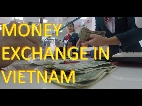mp4 Money Changer Vietnam, download Money Changer Vietnam video klip Money Changer Vietnam