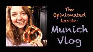 Family trip to Munich! 🇩🇪 | March 2015 | The Opinionated Lassie