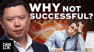 Why Aren't You Successful Yet? - Warning: This Will Offend You