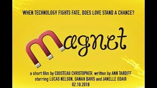 Magnet Short Film