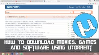 How To Download Movies, Games and Software using uTorrent 2017 ▌Download Movies for Free