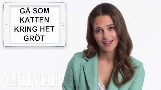 Alicia Vikander Teaches You Swedish Slang | Vanity Fair - Video Youtube