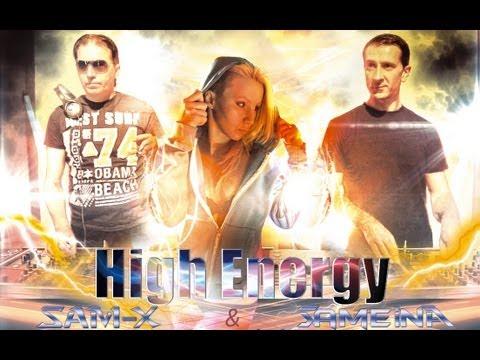 █▬█ █ ▀█▀ Samx & Sameina High Energy ft Axxeltrix [vidéo officielle] été 2013 Sounds4djs
