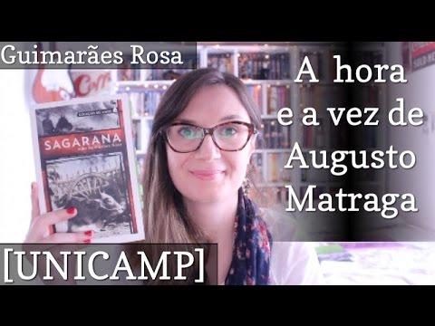 [UNICAMP] Sagarana - A hora e a vez de Augusto Matraga (Guimarães Rosa)