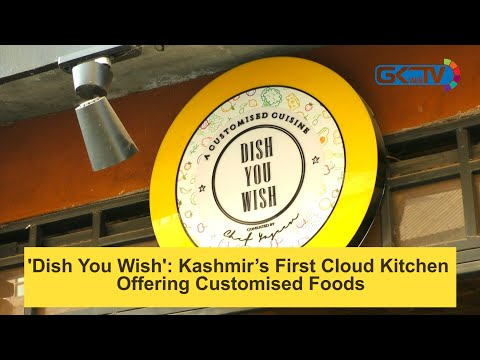 'Dish You Wish': Kashmir's First Cloud Kitchen Offering Customised Foods