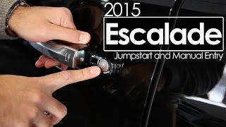 2015 Escalade Jumpstart and Manual Entry | Tutorial