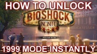 BioShock Infinite - HOW TO UNLOCK 1999 MODE INSTANTLY
