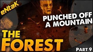 The Forest FALCON PUNCHED OFF A Mountain! ➤ The Forest Let's Play - Part 9
