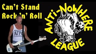 Can't Stand Rock 'n' Roll - Anti-Nowhere League, bass fantasy