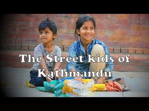 The Street Kids of Kathmandu [Short Documentary]
