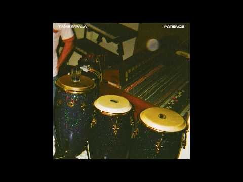 Tame Impala - Patience - David Dean Burkhart