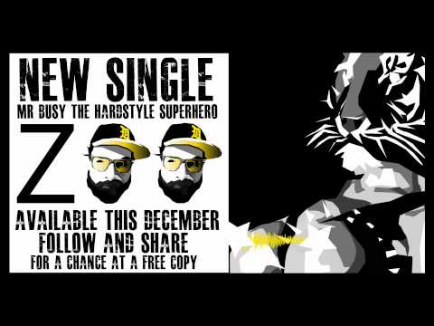 "Mr. Busy ""The Hardstyle Superhero"" Presents: ZOO - December 2013"