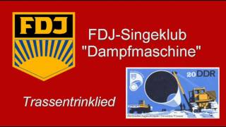 FDJ Lieder - Trassentrinklied