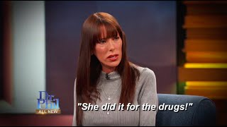 """Woman Thinks Mother Ran """"Whore Houses"""" to Support Her Drug Habit"""
