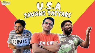 USA JAVANI TAIYARI | The Comedy Factory