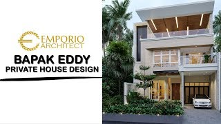 Video Mr. Eddy Modern House 3 Floors Design - Jakarta Utara