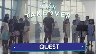 Kids Takeover WALANG HANGGAN with QUEST