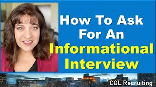 How To Ask For An Informational Interview (from a connection, HR, a stranger or others!)