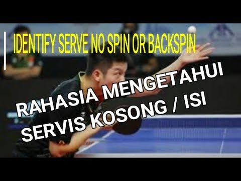 Servis Tenis Meja Kosong Atau Spin Isi Identify No Spin Or Spin Table Tennis Serve