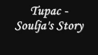 Tupac - Soulja's Story *Lyrics
