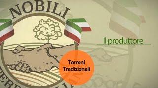 Torroni Tradizionali - Il produttore