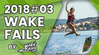 Best Wakeboard Fails Of March 2018 By Wakefails.com