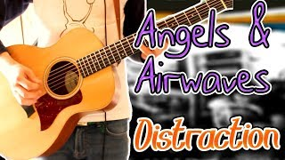 Angels & Airwaves - Distraction (Acoustic Version) Guitar Cover 1080P
