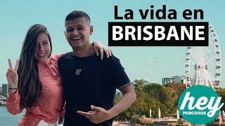 Ventajas Y Desventajas De Vivir En BRISBANE Australia | Hey Parceros