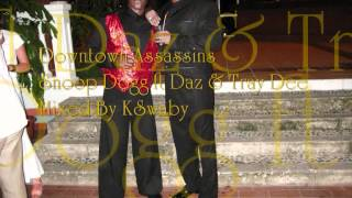 Snoop Dogg ft Daz & Tray Dee - Downtown Assassins - Mixed By KSwaby