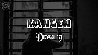 Dewa 19 - Kangen │ LIRIK & Best Cover