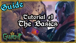 Tutorial Episode #1 : The Basics   Gwent: The Witcher Card Game