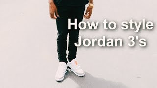 How To Style Jordan 3s || Cement 3 Outfits