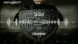 Skillet   Legendary (Legendado)