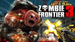 Midget Apple Plays   Zombie Frontier 3