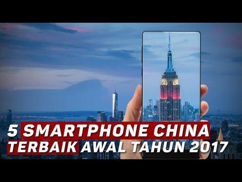 Video 5 Smartphone China Terbaik Awal Tahun 2017