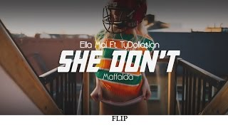 Ella Mai - She Don't Ft. TyDolla$ign (Maffalda Super Flip)