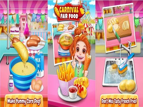 Carnival Fair Food Fever 2017 - Yummy Food Maker Android Gameplay