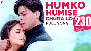 Humko Humise Chura Lo | Full Song | Mohabbatein | Shah