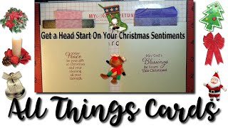 Getting A Head Start On Your Christmas Sentiments - Card Hack